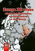 Europa XX wieku między totalitaryzmem autorytaryzmem a demokracją
