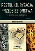 Garstka Małgorzata - Restrukturyzacja przedsiębiorstwa - podział przez wydzielenie