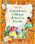 Miś Lidia - Opowieści biblijne dziadzia Józefa