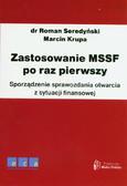 Seredyński Roman, Krupa Marcin - Zastosowanie MSSF po raz pierwszy. Sporządzenie sprawozdania otwarcia z sytuacji finansowej