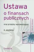 Ustawa o finansach publicznych. oraz przepisy wprowadzające
