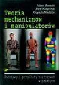 Morecki Adam, Knapczyk Józef - Teoria mechanizmów i manipulatorów