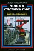 Honczarenko Jerzy - Roboty przemysłowe