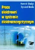 Gładyś Henryk - Praca elektrowni w sysytemie elektroenergetycznym