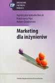 Baruk  Agnieszka Izabela, Hys Katarzyna, Dzidowski Adam - Marketing dla inżynierów