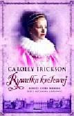 Erickson Carolly - Rywalka królowej
