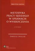 Świecki Dariusz - Metodyka pracy sędziego w sprawach o wykroczenia
