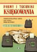 Strzałkowska-Gierusz Barbara, Gierusz Jerzy, Nilidziński Roman - Formy i techniki księgowania