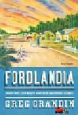 Grandin Greg - Fordlandia