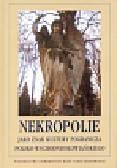 Nekropolie jako znak kultury pogranicza polsko-wschodniosłowiańskiego