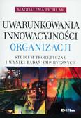Pichlak Magdalena - Uwarunkowania innowacyjności organizacji