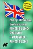 Mały słownik techniczny angielsko polski i polsko angielski