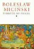 Miciński Bolesław - Pisma zebrane Tom 1 i 2