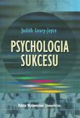 Leary-Joyce Judith - Psychologia sukcesu