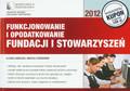 Ogonowski Andrzej, Gibalska Aldona - Funkcjonowanie i opodatkowanie Fundacji i Stowarzyszeń