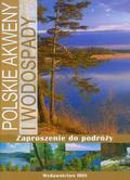 Rzętała Mariusz, Jaguś Andrzej - Polskie akweny i wodospady