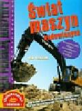 Graham Ian - Jak pracują maszyny Świat maszyn budowlanych