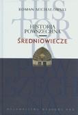 Michałowski Roman - Historia powszechna Średniowiecze