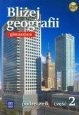 Lechowicz Agnieszka, Lechowicz Maciej, Stankiewicz Piotr - Bliżej geografii Część 2 Podręcznik z płytą CD. Gimnazjum