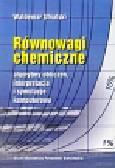 Ufnalski Waldemar - Równowagi chemiczne. Algorytmy obliczeń, interpretacja i symulacje komputerowe.