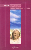 Matlary Janne Haaland - Inna Love story