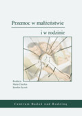 red. Chuchra Maria, red. Jęczeń Jarosław - Przemoc w małżeństwie i w rodzinie