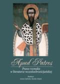 red. Dębiński Antoni, red. Wójcik Monika - Apud Patres. Prawo rzymskie w literaturze wczesnochrześcijańskiej