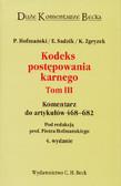 Hofmański P., Sadzik E., Zgryzek K. - Kodeks postępowania karnego. Komentarz do artykułów 468-682. Tom III