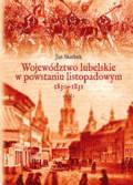Skarbek Jan - Województwo lubelskie w powstaniu listopadowym 1830-1831. Część 1