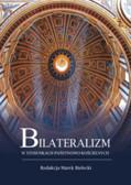 red. Bielecki Marek - Bilateralizm w stosunkach państwowo-kościelnych