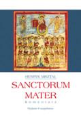 Misztal Henryk - Sanctorum Mater - Komentarz
