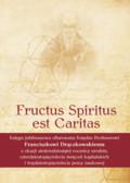 red. ks. Wysocki Marcin - Fructus Spiritus est Caritas