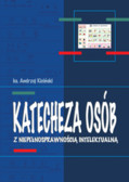 ks. Kiciński Andrzej - Katecheza osób z niepełnosprawnością intelektualną w Polsce po Soborze Watykańskim II