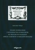 Wałęga Agnieszka - Polskie podręczniki i wydawnictwa pomocnicze do historii wychowania okresu zaborów i II Rzeczypospolitej T. 2