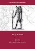 Münnich Maciej - Reszef - Bóg starożytnego orientu