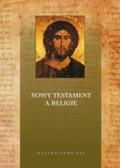red. Ledwoń Ireneusz Sławomir OFM - Nowy Testament a religie