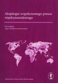 Aksjologia współczesnego prawa międzynarodowego