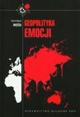 Moisi Dominique - Geopolityka emocji