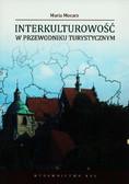 Mocarz Maria - Interkulturowość w przewodniku turystycznym. Studium o odbiorze inności w przekładzie