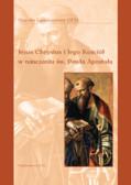Langkammer Hugolin OFM - Jezus Chrystus i Jego Kościół w nauczaniu św. Pawła Apostoła