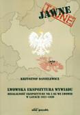 Danielewicz Krzysztof - Lwowska Ekspozytura wywiadu. Działalność Ekspozytury nr 5 SG we Lwowie w latach 1921–1939