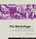 Matysiak Agnieszka - The Backstage as the Diegetic Space in the (Neo)Gothic Dramas