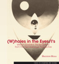 Miciuła Małgorzata - (W)holes in the Eyes/l's. William Gaddis's The Recognitions from the Neo-baroque Perspective