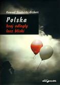 Studnicki-Gizbert K.W. - Polska kraj odległy, lecz bliski