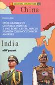 Maj Joanna - Spór graniczny chińsko-indyjski z 1962 roku a dyplomacja Stanów Zjednoczonych Ameryki