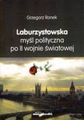 Ronek Grzegorz - Laburzystowska myśl polityczna po II wojnie światowej