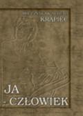 Krąpiec Mieczysław Albert - Ja - człowiek