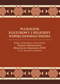 red. Kupisiński Zdzisław SVD, red. Grodź Stanisław SVD - Pluralizm kulturowy i religijny współczesnego świata.