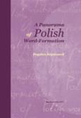 Szymanek Bogdan - A Panorama of Polish Word-Formation