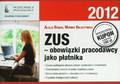 Bobak Alicja, Beliczyńska Monika - ZUS - obowiązki pracodawcy jako płatnika - 2012